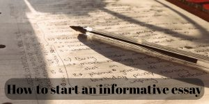 How to start an informative essay