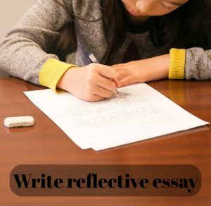 Write reflective essay
